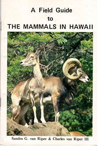 A Field Guide to The Mammals in Hawaii - NEW