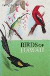 Birds of Hawaii by George C Monroe, Revised Edition 1960. New